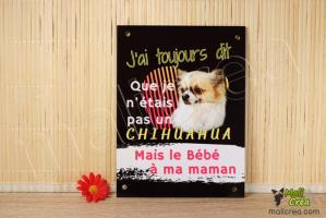 Plaque personnalisee humour chien chihuahua